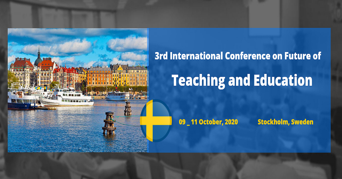 3rd International Conference on Future of Teaching and Education.