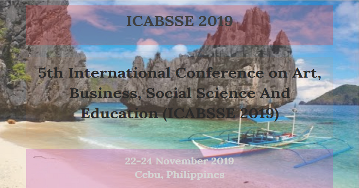 5th International Conference on Art, Business, Social Science And Education (ICABSSE 2019)