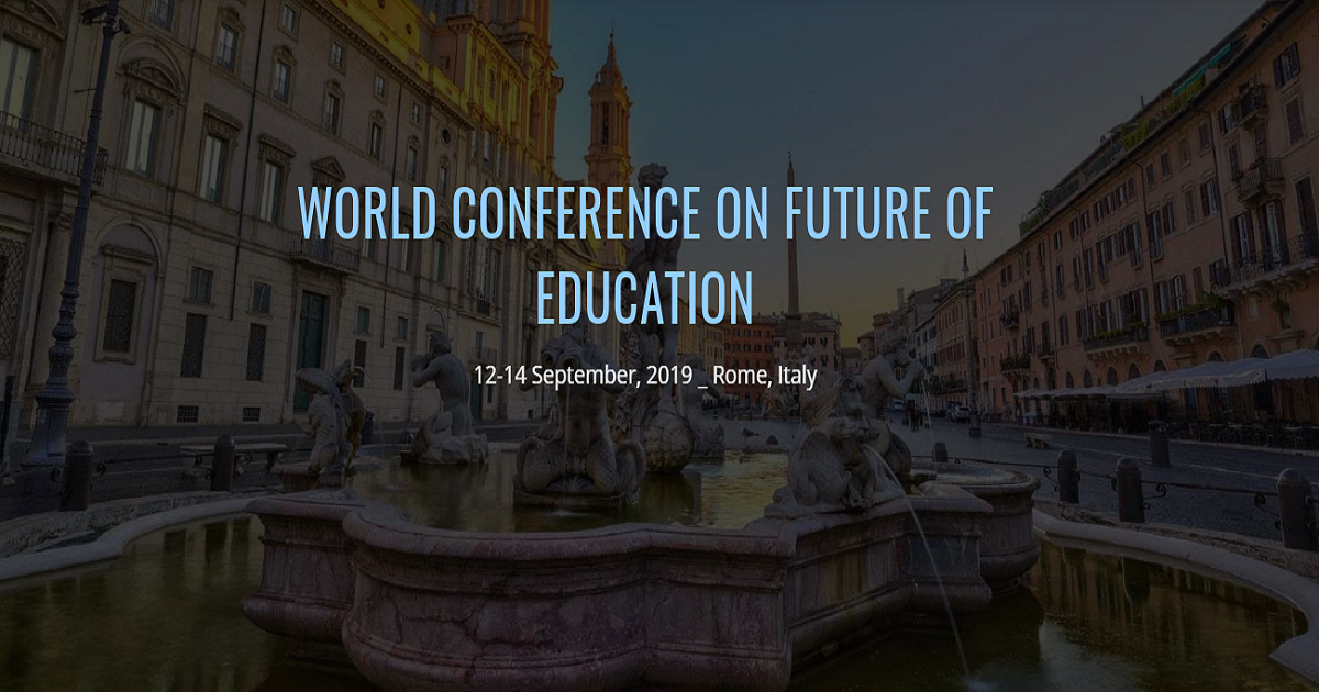 WORLD CONFERENCE ON FUTURE OF EDUCATION