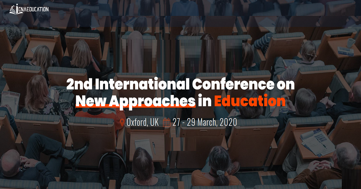 2nd International Conference on New Approaches in Education