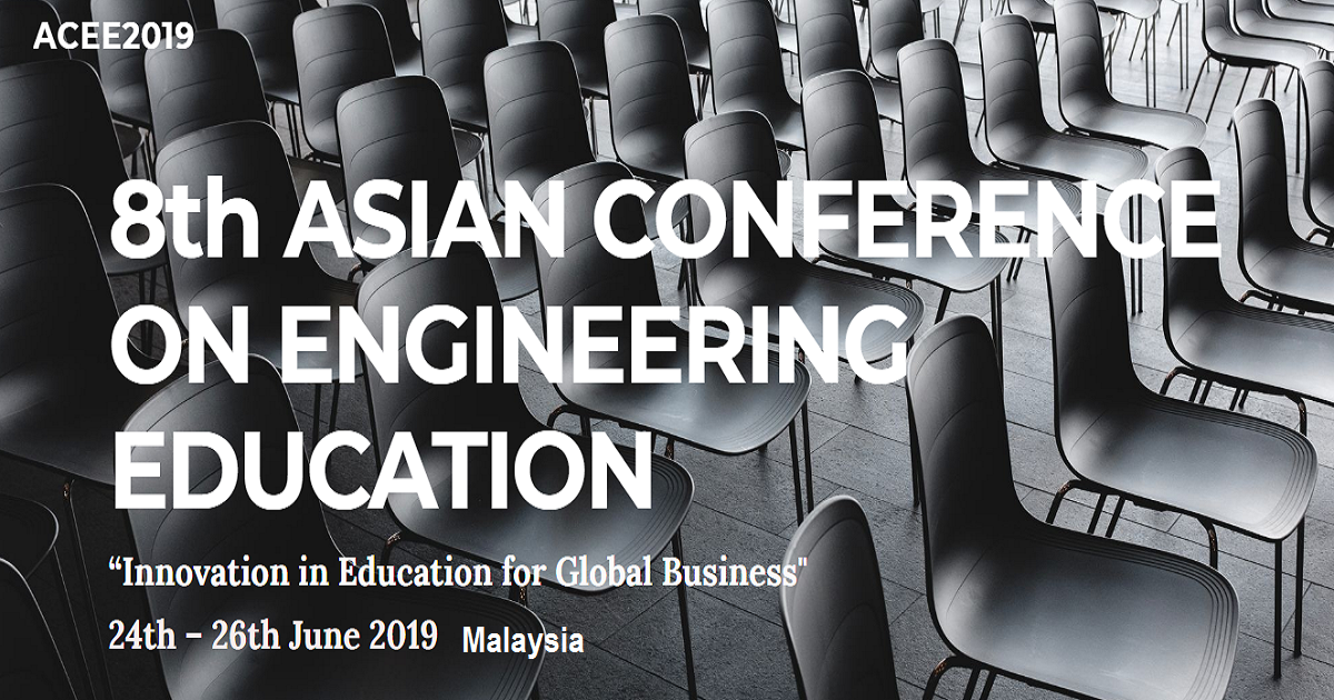 8th ASIAN CONFERENCE ON ENGINEERING EDUCATION