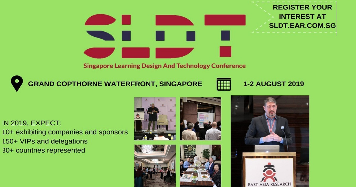 Singapore Learning Design and Technology Conference 2019 (SLDT 2019)