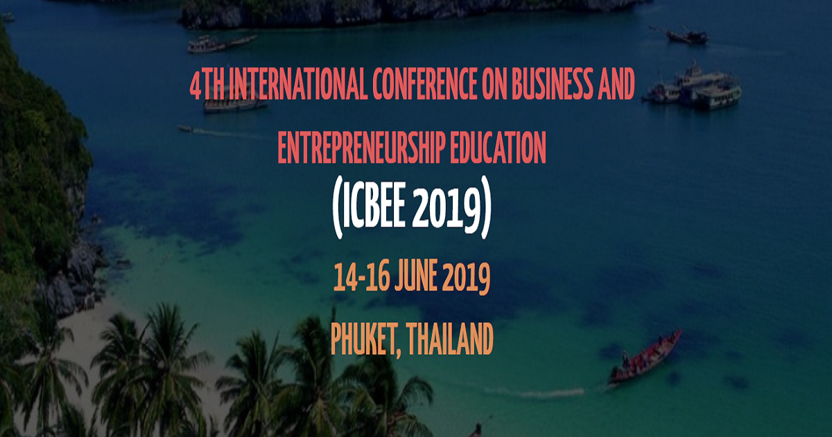 4th International Conference on Business and Entrepreneurship Education (ICBEE 2019)