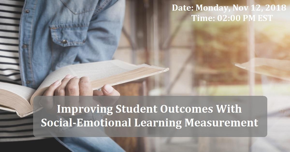 Social Emotional Learning States >> Improving Student Outcomes With Social Emotional Learning