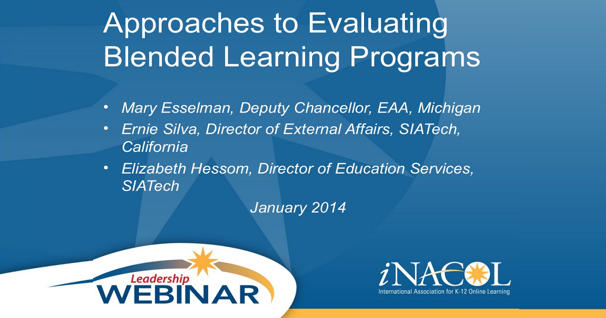 Approaches to Evaluating Blended Learning Programs