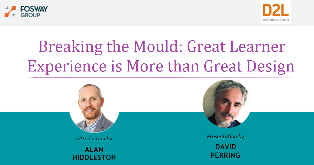 Breaking the Mould: Great Learner Experience is More than Great Design