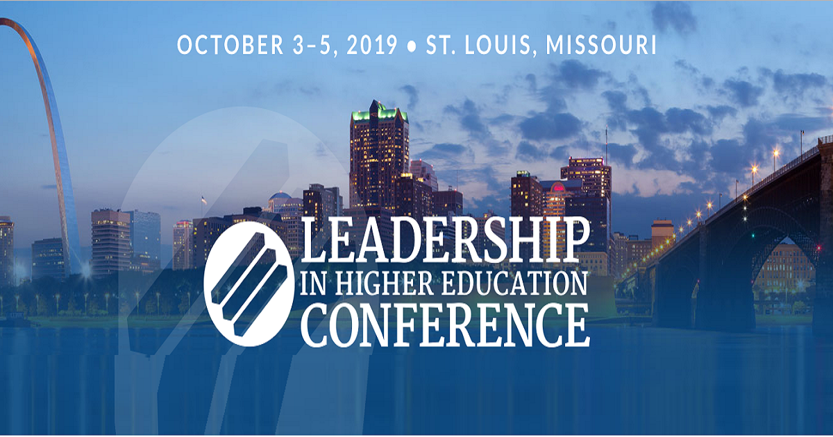2019 LEADERSHIP IN HIGHER EDUCATION CONFERENCE
