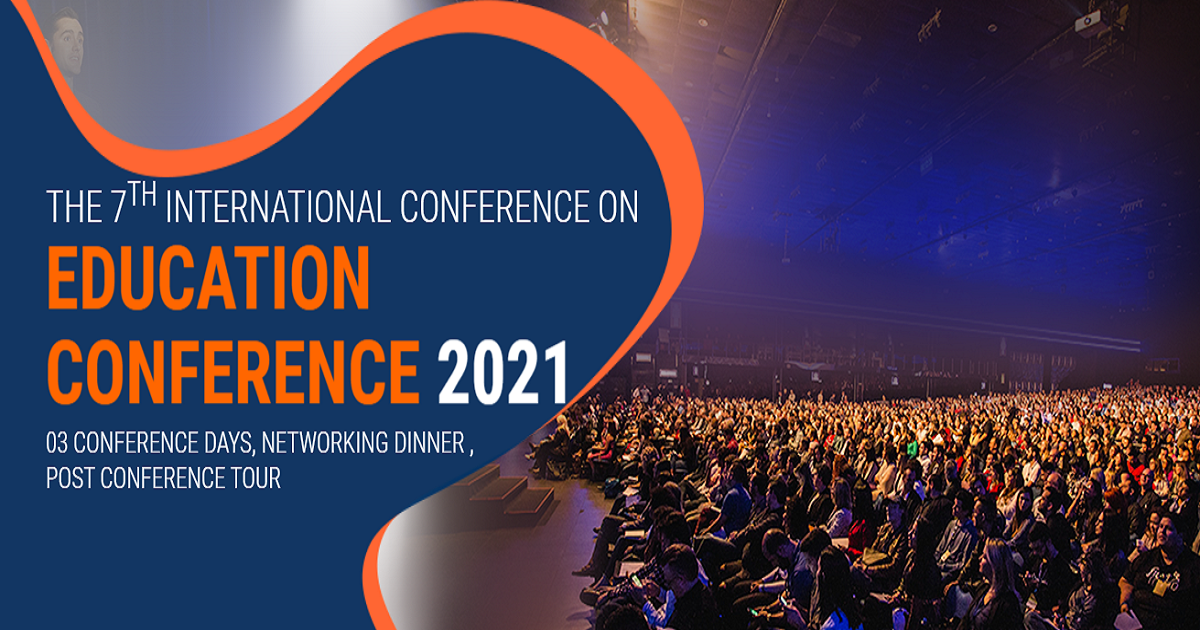 7th  International Conference on Education 2021