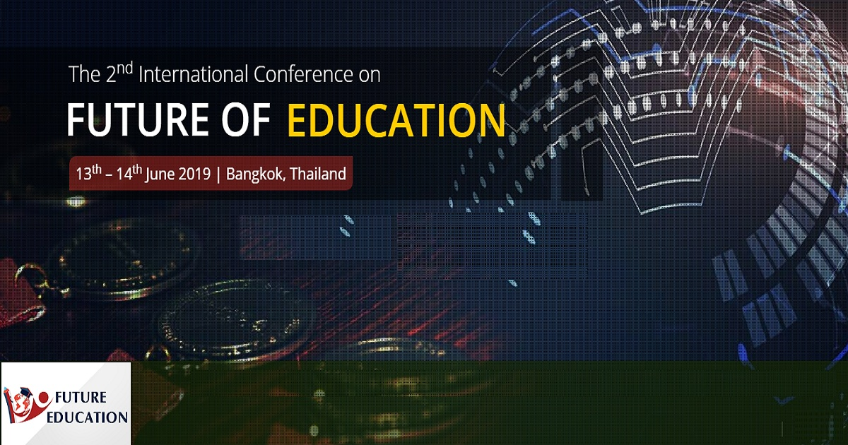 The 2nd International conference on Future of Education 2019