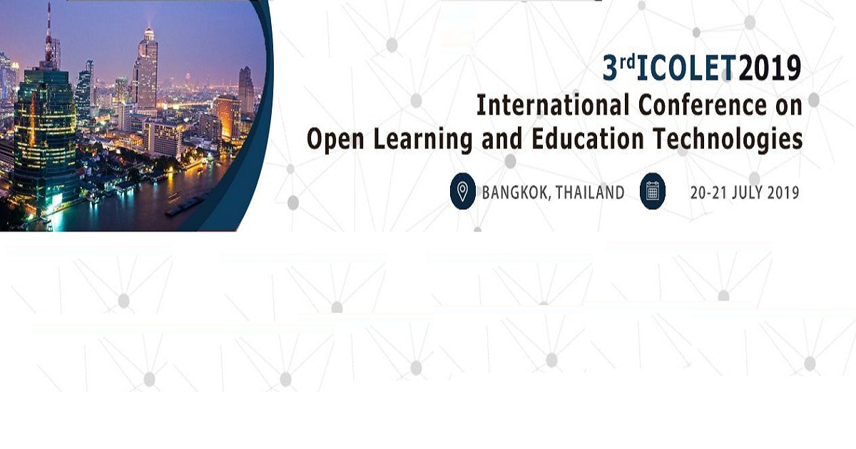 The 3rd International Conference on Open Learning and Education Technologies