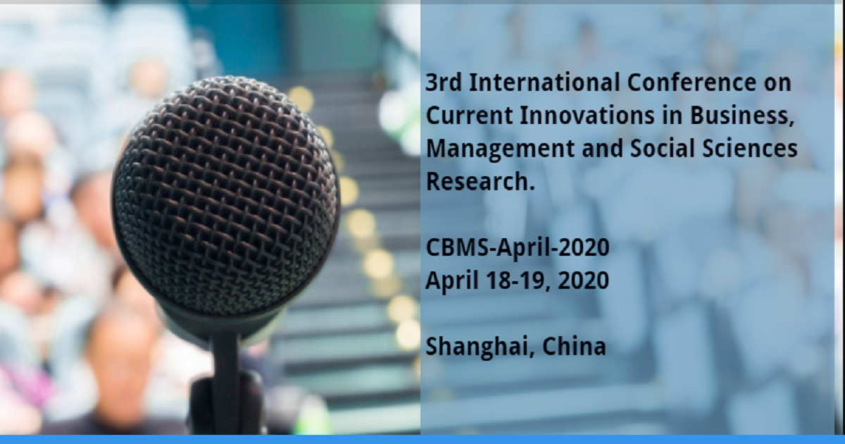 3rd International Conference on Current Innovations in Business, Management and Social Sciences Research