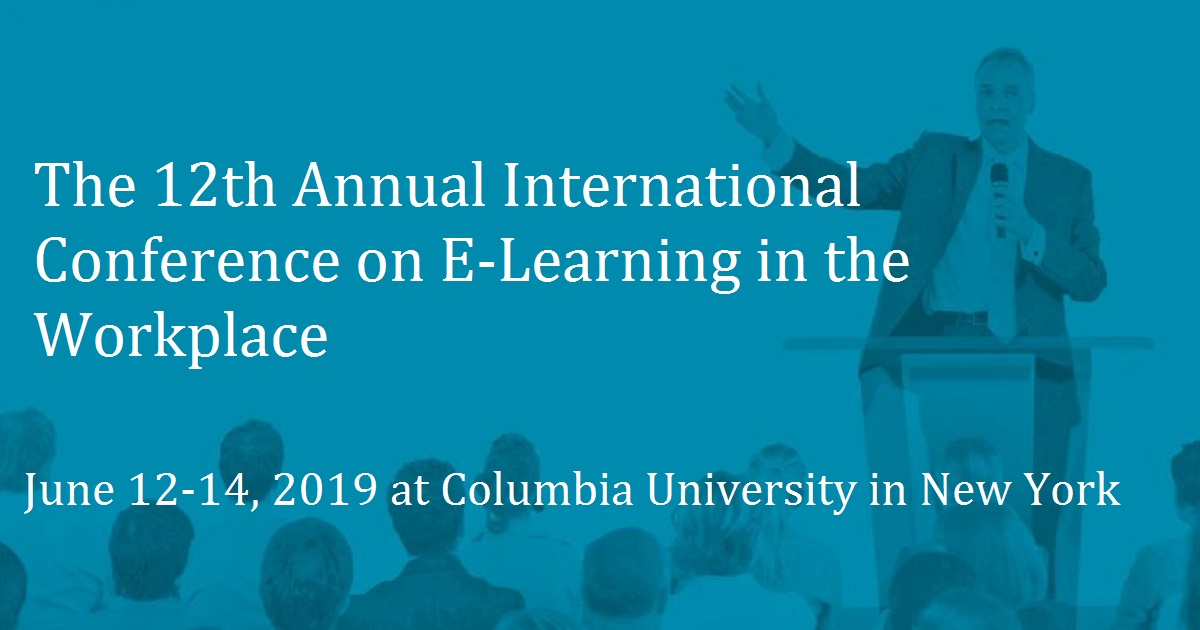 ICELW 2019 — The 12th Annual International Conference on E-Learning in the Workplace