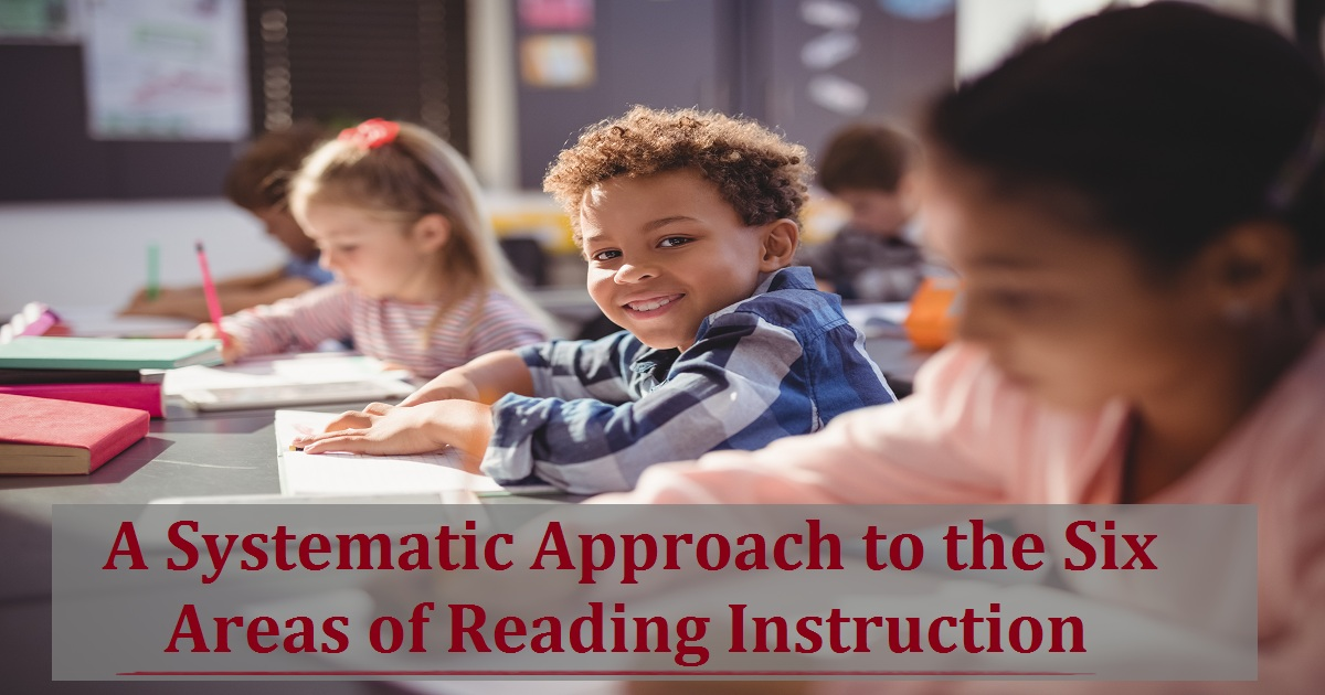 On-Demand Webinar: A Systematic Approach to the Six Areas of Reading Instruction