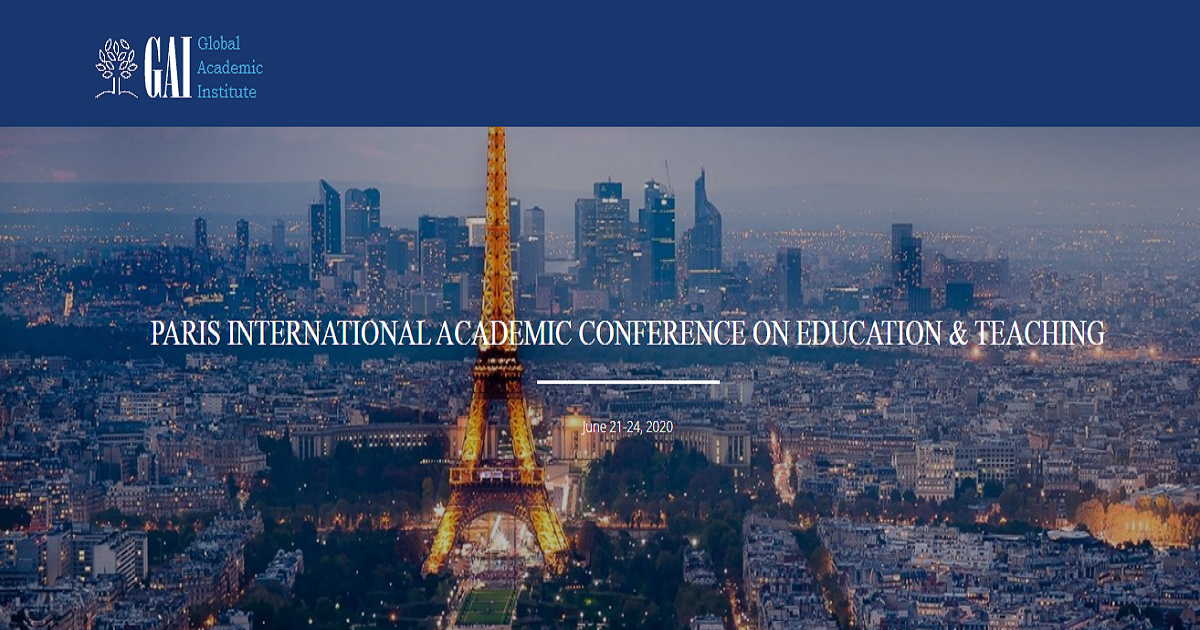 PARIS INTERNATIONAL ACADEMIC CONFERENCE ON EDUCATION & TEACHING