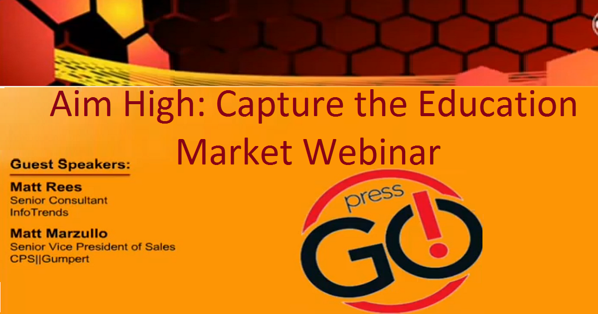In the Aim High: Capture the Education Market Webinar - Sponsored by Canon Solutions America