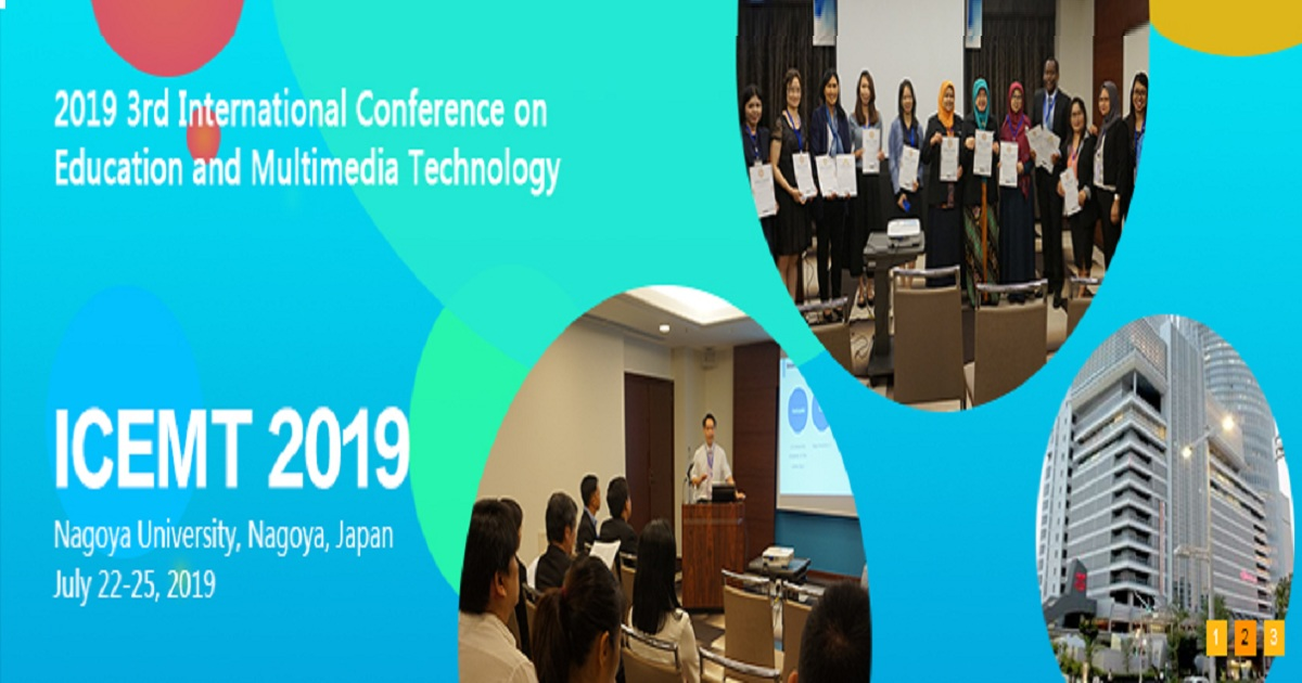 2019 3rd International Conference on Education and Multimedia Technology (ICEMT 2019)