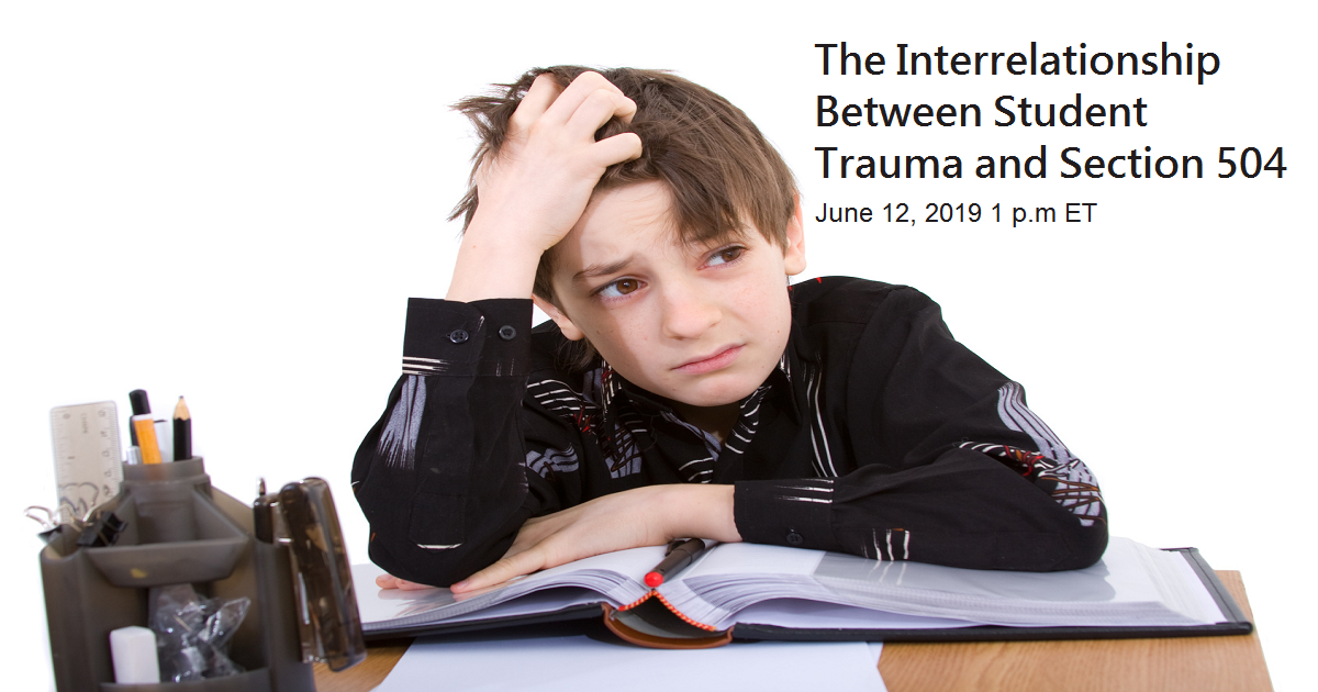 The Interrelationship Between Student Trauma and Section 504