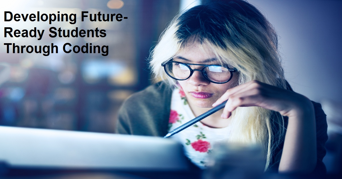 Developing Future-Ready Students Through Coding