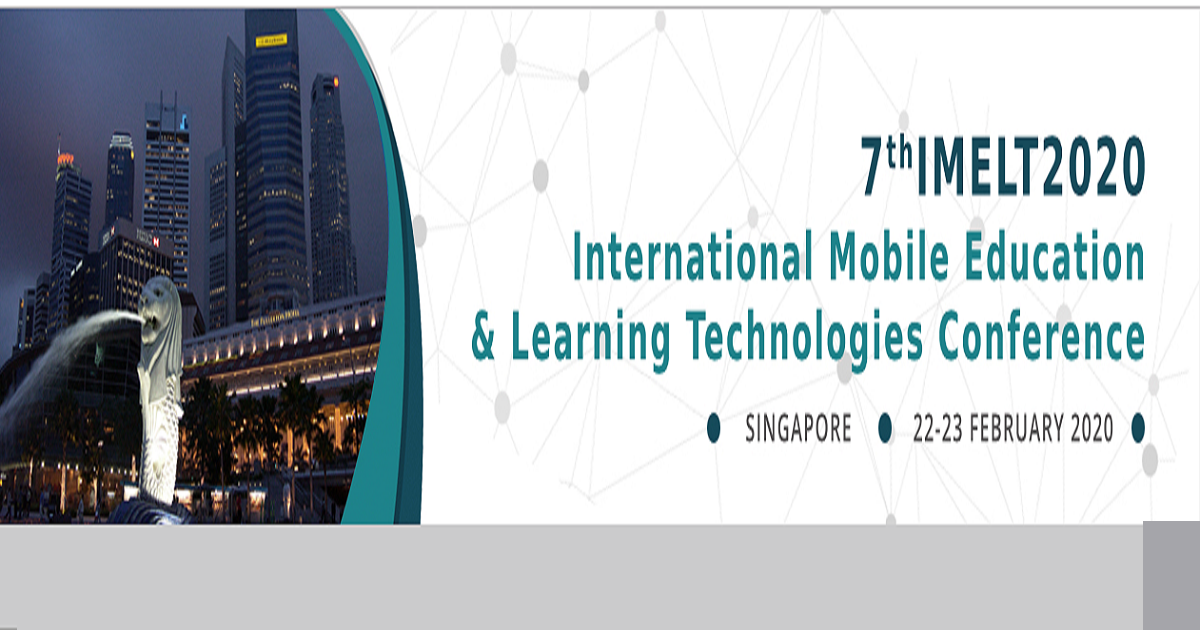 7th International Mobile Education and Learning Technologies Conference (IMELT) 2020