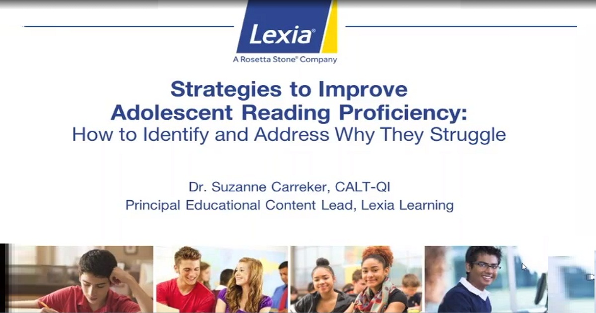Recorded Webinar: Strategies to Improve Adolescent Reading Proficiency