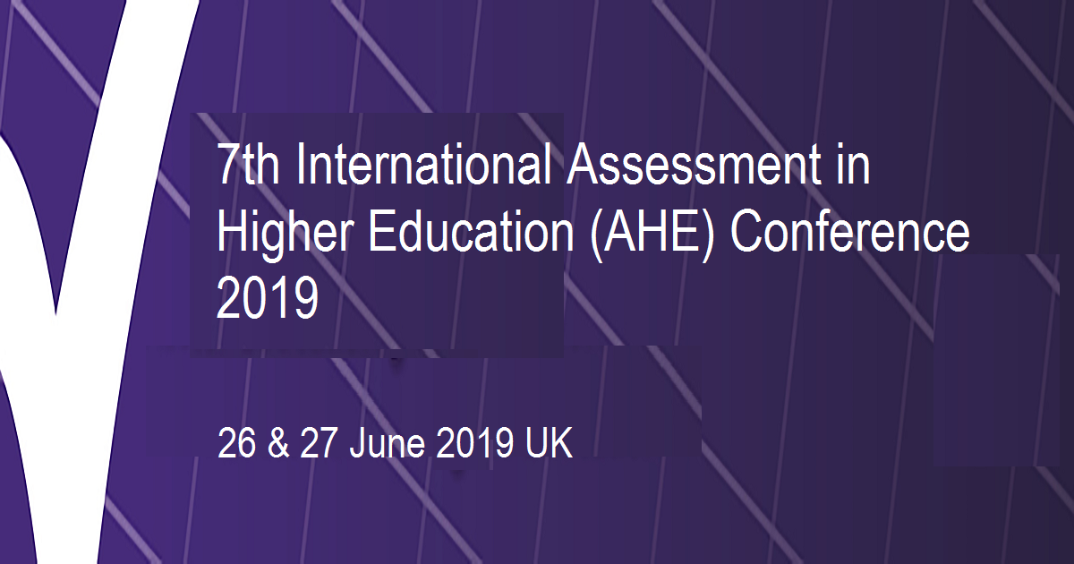 7th International Assessment in Higher Education (AHE) Conference 2019