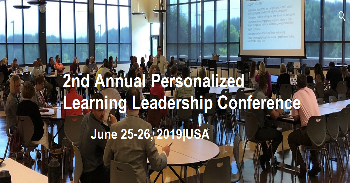 2nd Annual Personalized Learning Leadership Conference