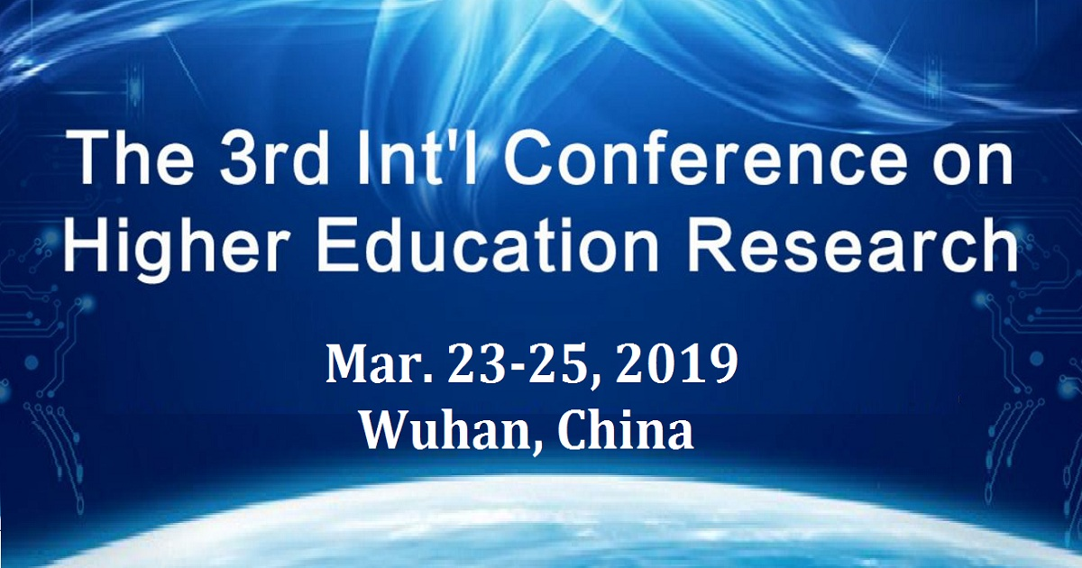 The 3rd Int'l Conference on Higher Education Research