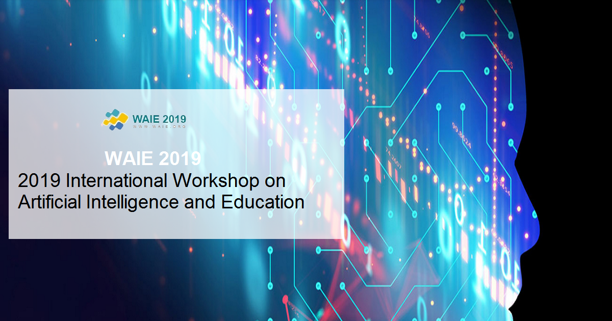 2019 International Workshop on Artificial Intelligence and Education Conference