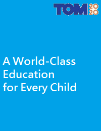 A WORLD-CLASS EDUCATION FOR EVERY CHILD