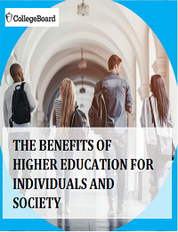 THE BENEFITS OF HIGHER EDUCATION FOR INDIVIDUALS AND SOCIETY
